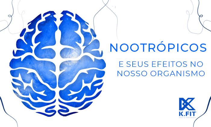Nootrópicos – O Combustível Para o Cérebro